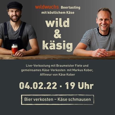 WILD & KÄSIG - Bier-Käse-Tasting